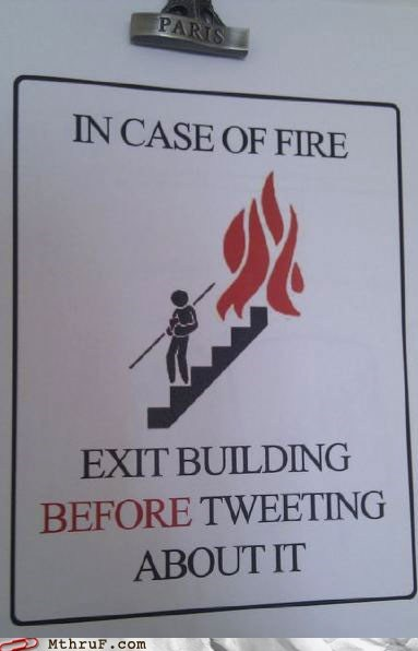 exit,fire,fire warning,sign,stairs,tweet,tweeting