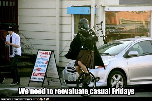 bagpipes,casual friday,darth vader,kilt,out of hand,reevaluate,star wars
