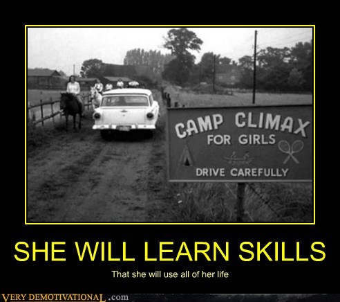SHE WILL LEARN SKILLS