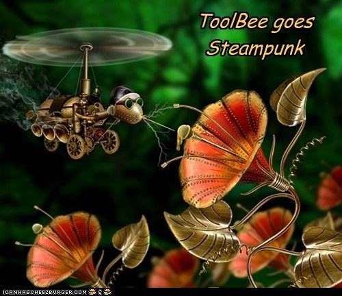 ToolBee goes Steampunk