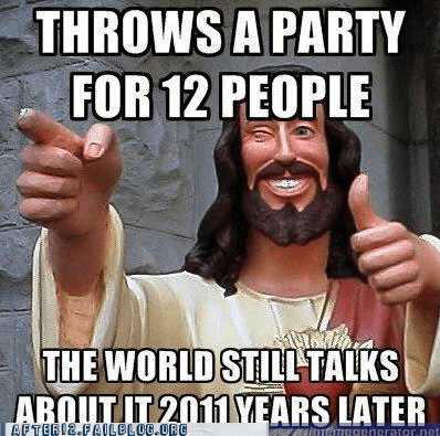 after 12,bible,buddy christ,g rated,infamous,jesus,last supper
