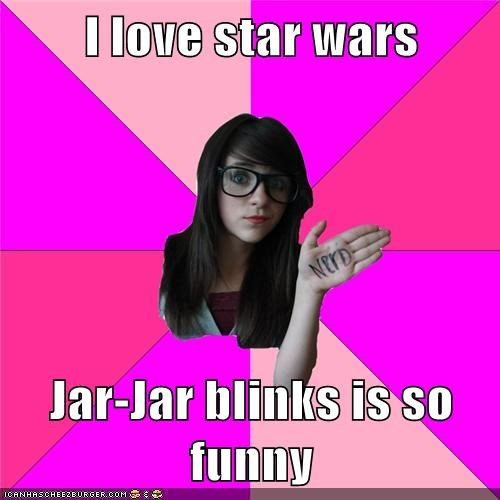 I love star wars  Jar-Jar blinks is so funny