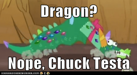 Dragon?  Nope, Chuck Testa