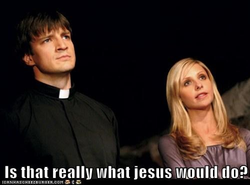 Buffy,caleb,jesus,nathan fillion,priest,Sarah Michelle Gellar,what would jesus do