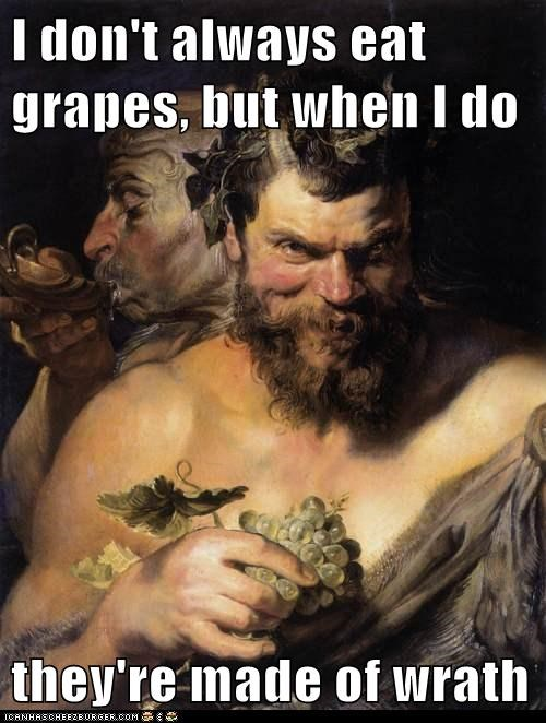 I Don't Always Eat Grapes...