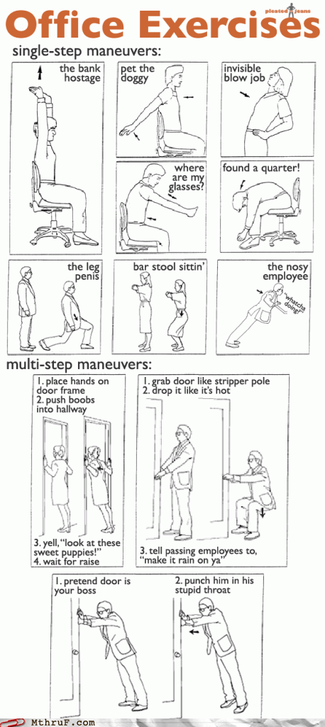 exercise,funny,monday thru friday,Office,office exercises,stretches