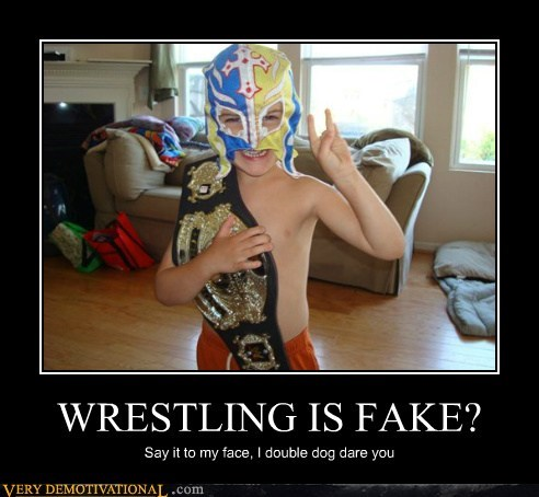 WRESTLING IS FAKE?