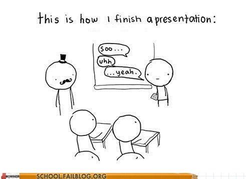 That End of Presentation Feel