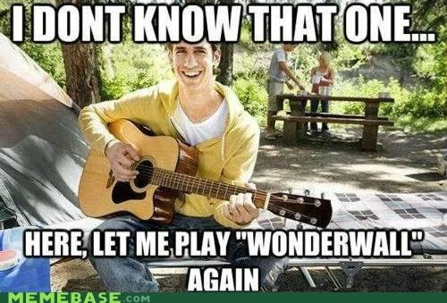college,Memes,oasis,sing,song,the worst,wonderwall