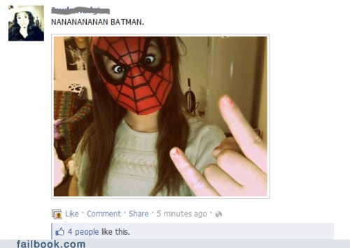 batman,failbook,g rated,nerd fail,picture,Spider-Man,womenamirite
