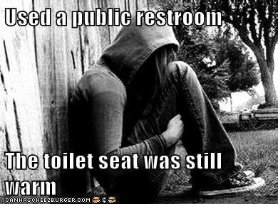 emolulz,First World Problems,gross,restroom,toilet,warm