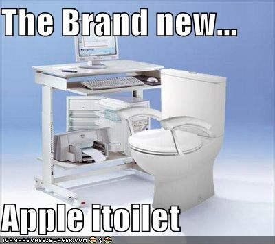 The Brand new...  Apple itoilet