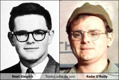 Newt Gingrich Totally Looks Like Radar O'Reilly