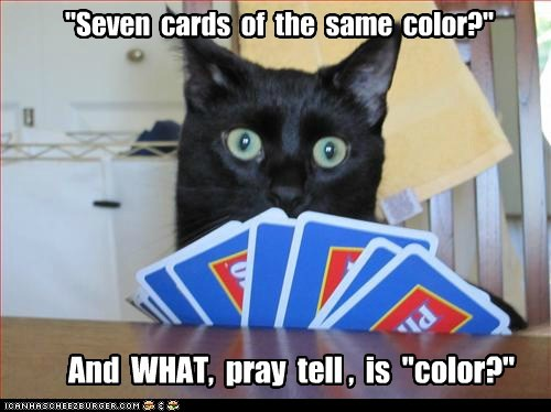 """Seven  cards  of the same color?"""