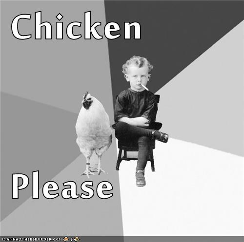 Chicken  Please
