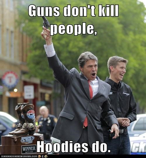geraldo,guns,hoodies,political pictures,Rick Perry,Trayvon Martin
