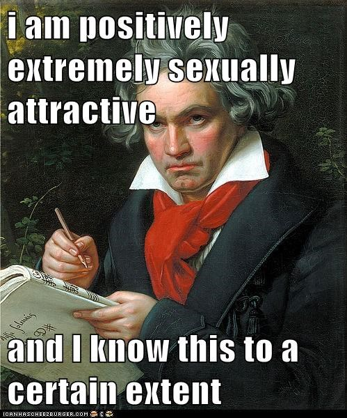 i am positively extremely sexually attractive   and I know this to a certain extent