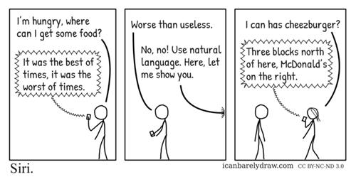 Siri Protip: Dumb Your Language Down