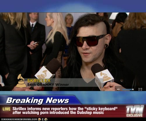 "Breaking News - Skrillex informs new reporters how the ""sticky keyboard"" after watching porn introduced the Dubstep music"