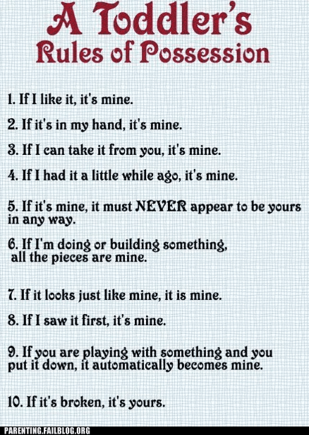 g rated,mine,Parenting FAILS,possession,rules,ten commandments,toddler