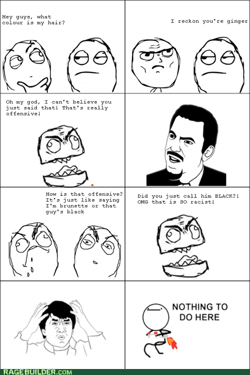 hair,nothing to do here,racism,Rage Comics,seriously,wtf