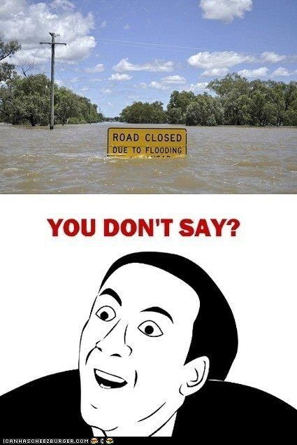Captain Obvious Flooding Sign