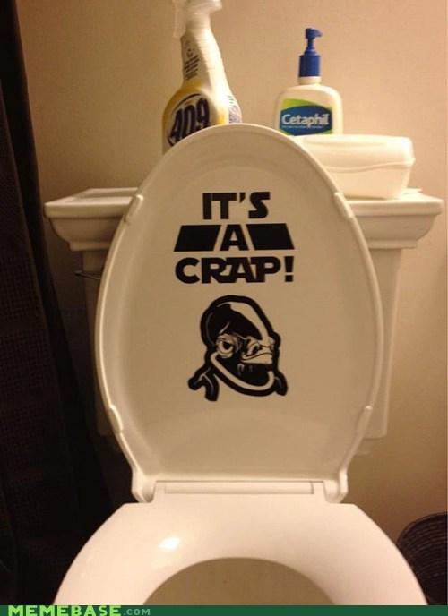 admiral ackbar,crap,poop,toilet,trap