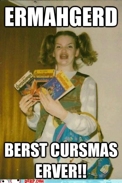 berks,Best Christmas Ever,best of week,derp,goosebumps