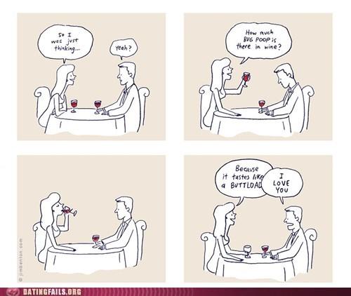 bug poop,date night,drink your wine