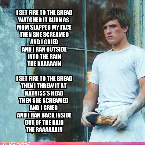 I Set Fire to The Bread, by Peeta Mellark
