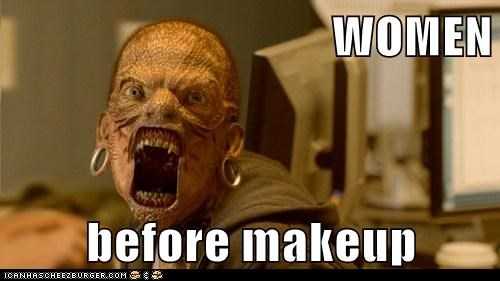 WOMEN  before makeup