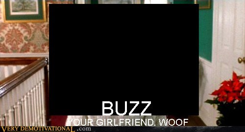 buzz,Home Alone,woof