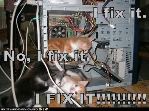 I fix it. No, I fix it. I FIX IT!!!!!!!!!!
