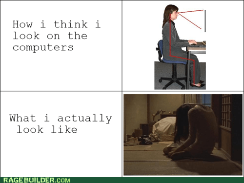 computer,expectations vs reality,how i think i look,Rage Comics