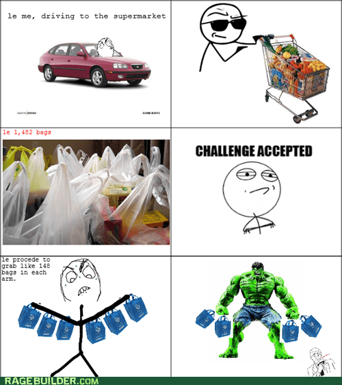 Challenge Accepted,groceries,Rage Comics,the hulk