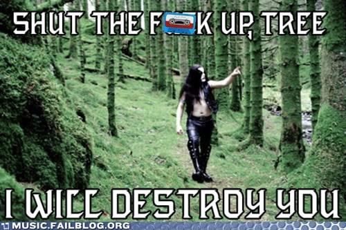 Forest,metal,Music FAILS,tree,true norwegian black meta,true norwegian black metal