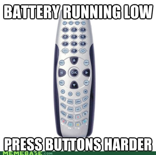 batteries,Memes,power,remote,science