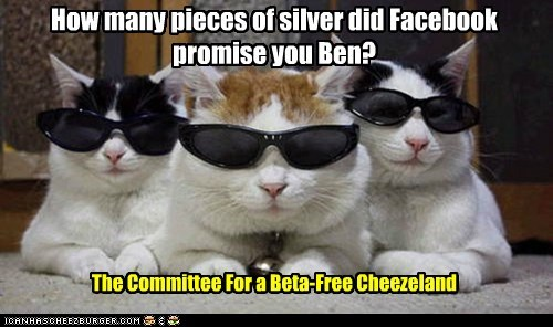 How many pieces of silver did Facebook promise you Ben?