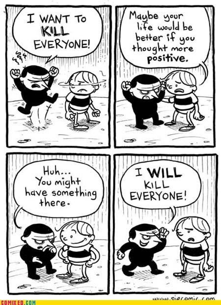 evil,kill,positive,the internets