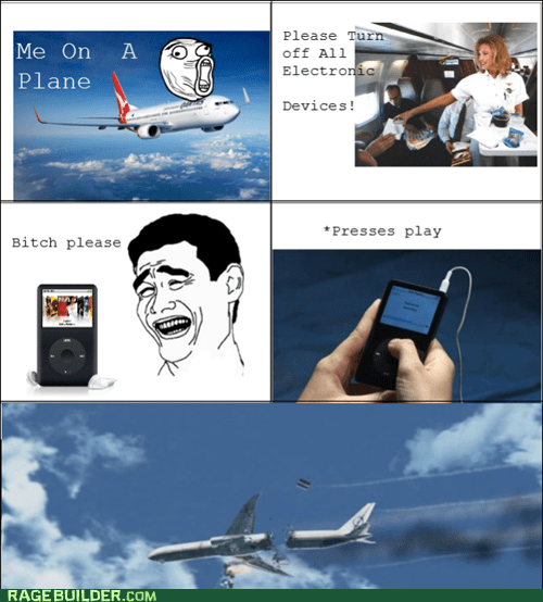 electronic devices,flight,plane,Rage Comics