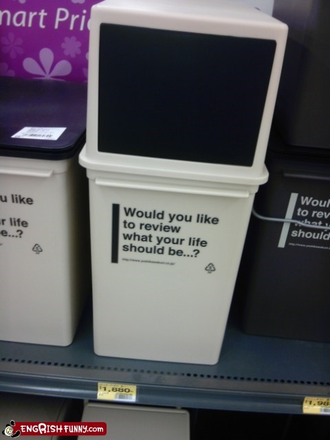 Quit Judging me, Trash Can