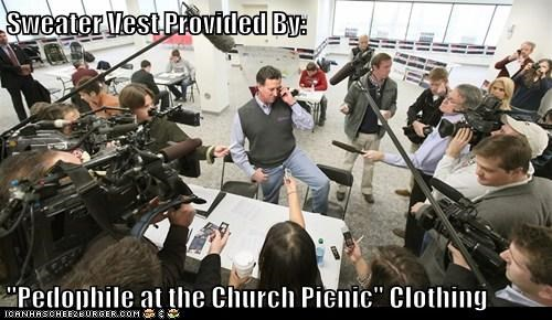 "Sweater Vest Provided By:  ""Pedophile at the Church Picnic"" Clothing"