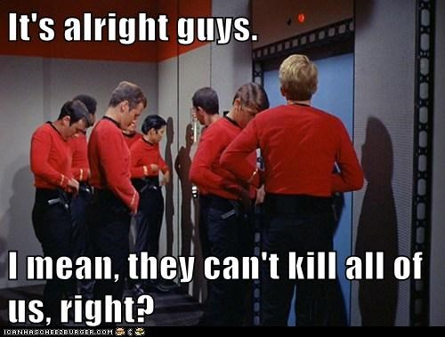 all of us,Awkward,cant,depression,guys,red shirts,right,silence,Star Trek