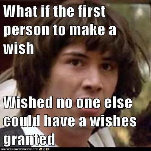 INFINITE WISHES BE DAMNED