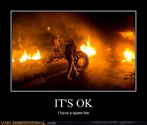 fire,hilarious,ok,spare tire,wtf