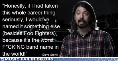 band names,Dave Grohl,foo fighters