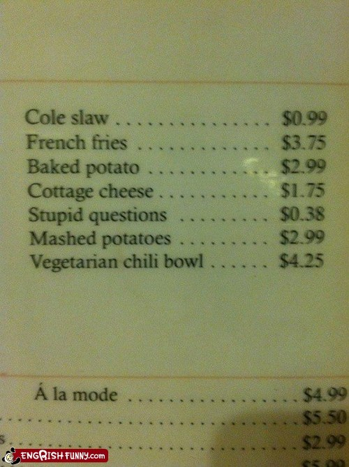 engrish funny,g rated,Hall of Fame,menu,stupid questions