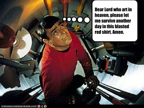 amen,heaven,james doohan,prayer,red shirt,scotty,Star Trek,survive