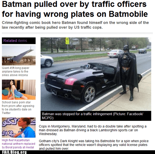 FAIL Nation: Probably Bad News: Batmobile Gets Pulled Over