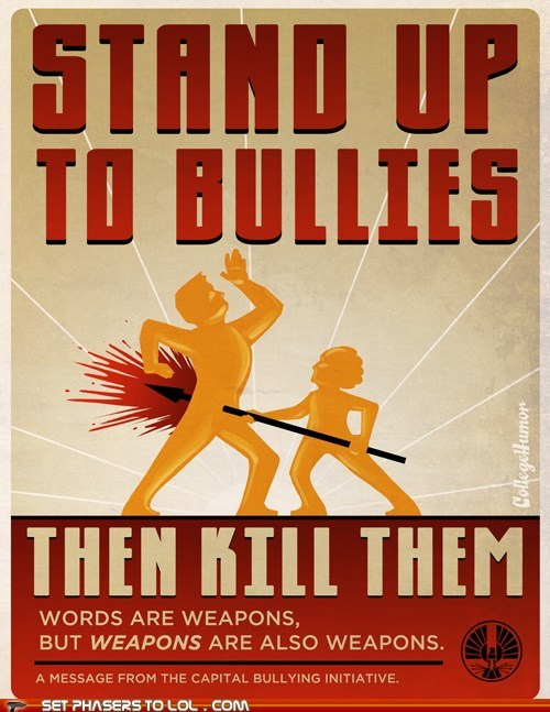 bullying,hunger games,poster,psa,weapons,words